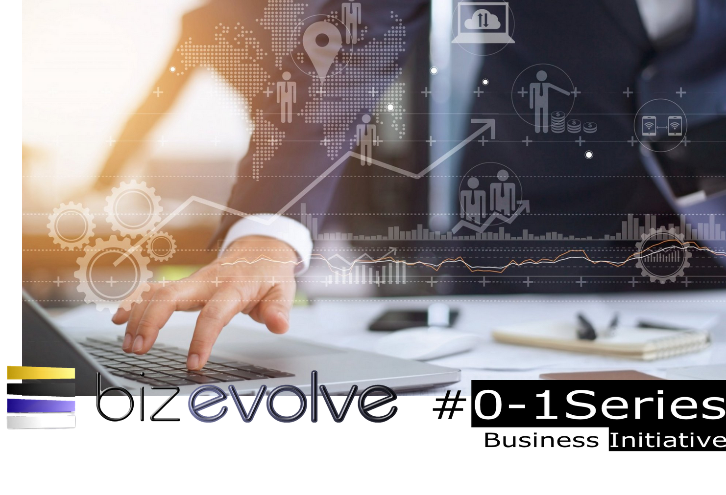 Zero to One Series | Business Start Up Initiatives